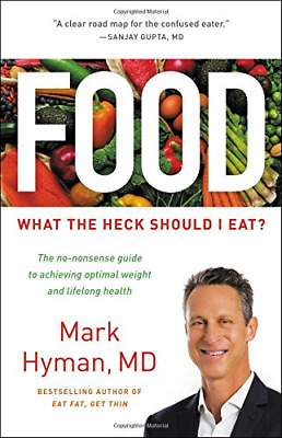 Food: What the Heck Should I Eat? By Mark Hyman (PDF,EPUB 2018)
