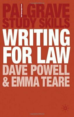 Writing for Law (Palgrave Study Skills),Dave Powell, Emma Teare