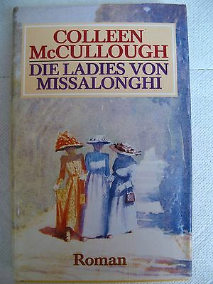Colleen McCullough:  DIE LADIES VON MISSALONGHI