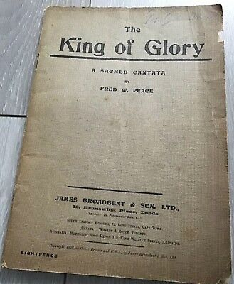 The King Of Glory Sheet Music Book 1909 - J Broadbent & Sons