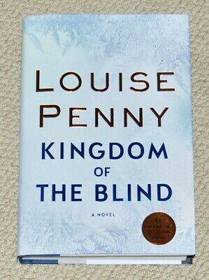 Kingdom of The Blind  - Chief Inspector Gamache #14 (2018, HC) Louise Penny
