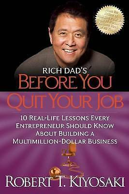 Rich Dad's Before You Quit Your Job by Kiyosaki, Robert T, Paperback Book, New,