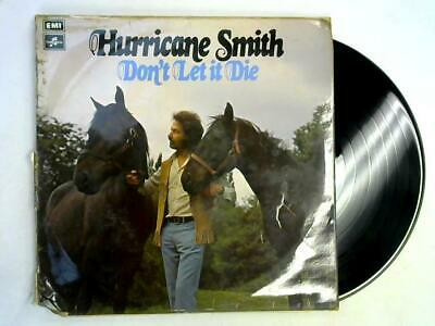 Don't Let It Die LP (Hurricane Smith - 1972) SCX 6510 (ID:15501)