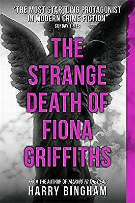 The Strange Death of Fiona Griffiths: Fiona Griffiths Crime Thriller Series Book