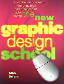 The New Graphic Design School: A Foundation Course ... | Buch | Zustand sehr gut