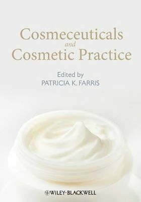 Cosmeceuticals and Cosmetic Practice by Farris, Patricia K., NEW Book, FREE & FA