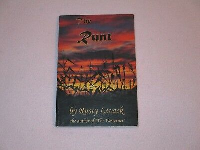"""1ST ED - SIGNED - """" THE RUNT """" by RUSTY LEVACK - AUTHOR OF THE WESTERNER - PB"""