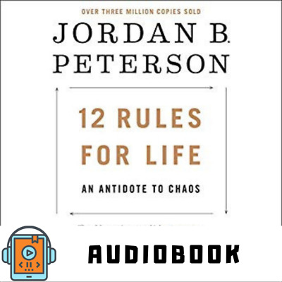 AudioBook 12 Rules for Life: An Antidote to Chaos by Jordan Peterson - Download