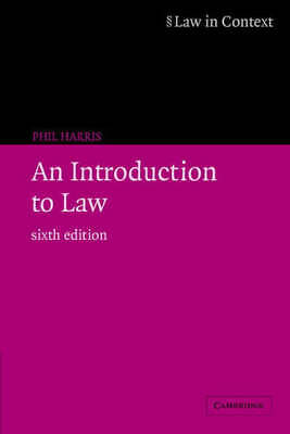 Law in Context: An Introduction to Law by Phil Harris (Paperback)