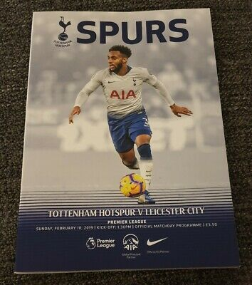 TOTTENHAM HOTSPUR v LEICESTER CITY 10/02/19 OFFICIAL MATCH PROGRAMME Spurs 2019
