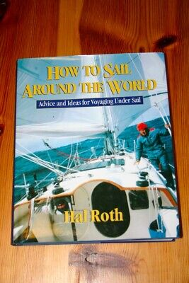 how to sail around the world roth hal