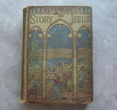 Antique 1915 Rev. Jesse Lyman Hurlbut's Story of Jesus for Young and Old HC