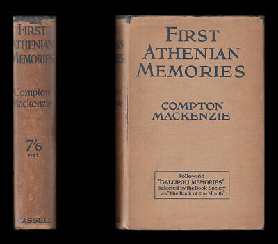 Mackenzie FIRST ATHENIAN MEMORIES, 1915 Bulgaria GREECE Venizelos SECRET SERVICE