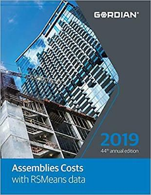 Assemblies Costs With RSMeans Data 2019 Annual Edition
