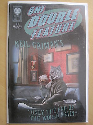 ONI DOUBLE FEATURE # 6 featuring NEIL GAIMAN 's ONLY THE END OF .. etc. 1998.ONI