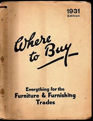 """Where to Buy 1931 edition """"Everything for the furniture & furnishing trades"""""""