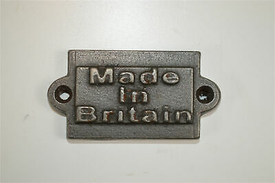 Small vintage style cast iron Made in Britain plaque sign
