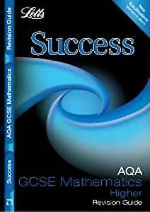 Letts GCSE Success - AQA Maths -Higher Tier: Revision Guide, VARIOUS, Used; Good
