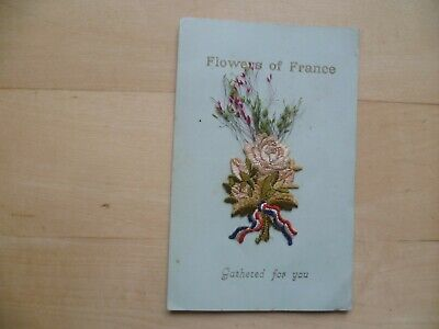 WW1 Silk Embroidered postcard 'Flowers of France'