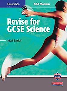 Revise for GCSE Science: Foundation: AQA Modular, English, Nigel, Used; Good Boo