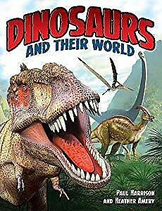 Dinosaurs and Their World, Harrison, Paul, Used; Good Book