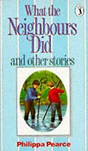 What the Neighbours Did and Other Stories (Puffin Books), Pearce, Philippa, Used