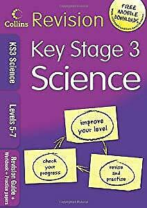 KS3 Science L5-7: Revision Guide + Workbook + Practice Papers (Collins KS3 Revis
