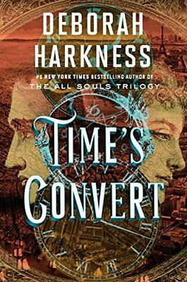 Time's Convert: A Novel by Harkness, Deborah