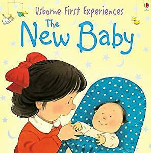 The New Baby (Usborne First Experiences), Anna Civardi, Used; Good Book