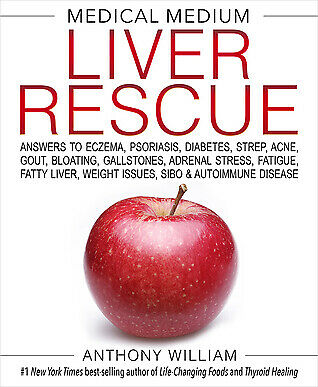 Medical Medium Liver Rescue By Anthony Willia 2018 - Instant Delivery -FREE GIFT