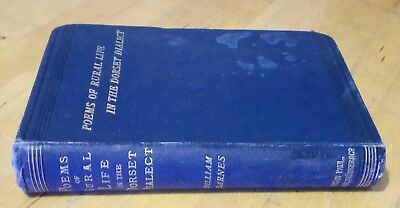 Poems Rural Life in the Dorset Dialect by William Barnes 1903 with Glossary