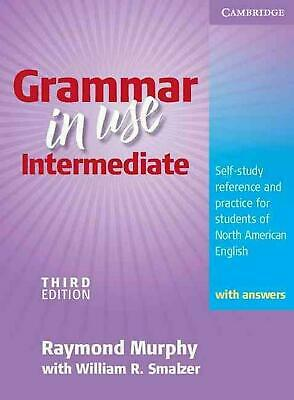 Grammar in Use Intermediate Student's Book with Answers: Self-study Reference an