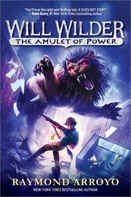 Will Wilder #3: The Amulet of Power (Hardback or Cased Book)
