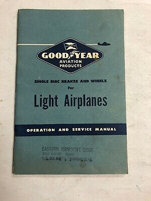 Goodyear Single Disc Brakes And Wheels Light Airplanes Ops & Service Manual