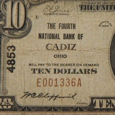 1929 - The Fourth Natl Bank - Cadiz, OH - $10 Natl Currency - T1 - #4853 - #675Z