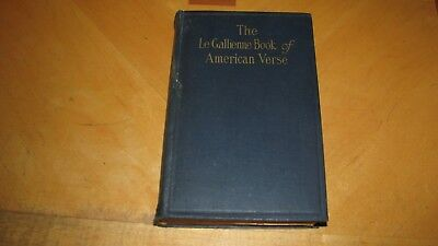 1925  The Le Gallienne Book Of American Verse   Hc Book 402 Pgs   First Printing