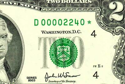 ** STAR ** $2 2003-00002240*- LOW FOUR DIGIT SERIAL NUMBER::Federal Reserve Note