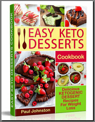 Easy Keto Desserts Cookbook 2019 - Eb00k/PDF - FAST Delivery