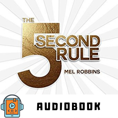Audiobook The 5 Second Rule: Transform your Life, Work, and Confidence Audio Mp3