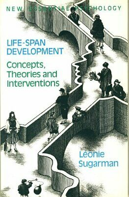 Life-span Development: Theories, Concepts and I... by Sugarman, Leonie Paperback