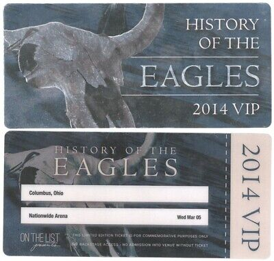History of The Eagles 3/5/14 Columbus OH Commemorative VIP Backstage Pass!
