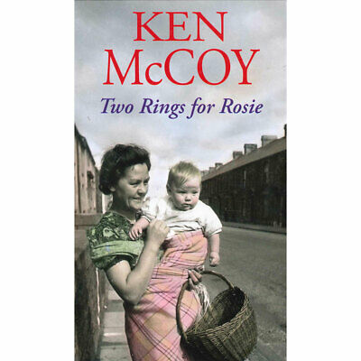 Two Rings For Rosie by Ken McCoy (Paperback), Books, Brand New