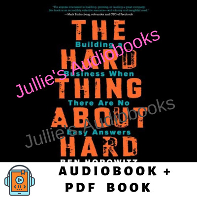 Audiobook  The Hard Thing About Hard Things: Building a Business