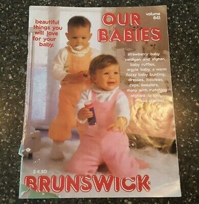 Our Babies Knit Crochet Patterns Brunswick Volume 841