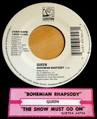 Queen 45 Bohemian Rhapsody / The Show Must Go On  w/ts  EX  remastered 1991