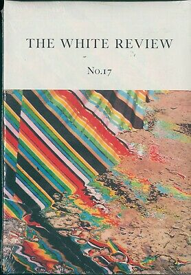 The White Review - Issue 17 - Arts & Literature