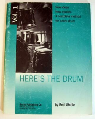 HERE'S THE DRUM by Emil Sholle ~ 1983 Snare Drum Instruction Book