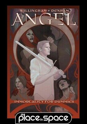 Angel Vol 01 Immortality For Dummies - Hardcover