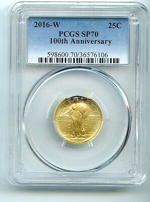 2016 W Standing Liberty Quarter Gold PCGS SP-70 100th Anniversary PERFECT COIN!!