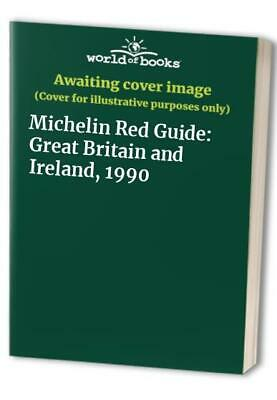 Michelin Red Guide: Great Britain and Ireland, 1990 Hardback Book The Fast Free